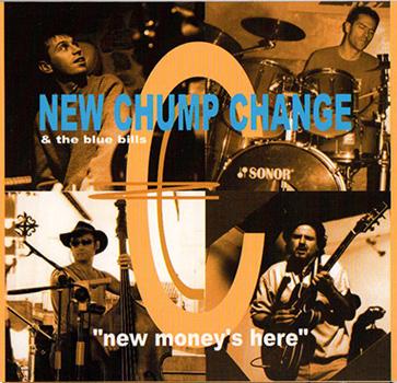 New Chump Change News money s here