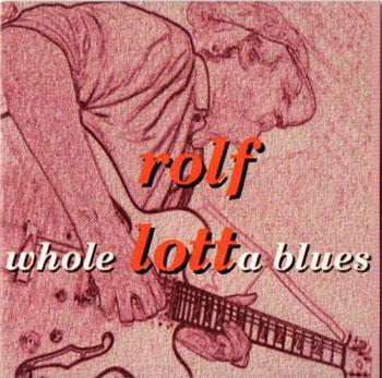 Album Rolf Lott Whole lotta blues